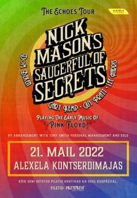 NICK MASON'S SAUCERFUL OF SECRETS - The Echoes Tour (10.06.20 ja 07.06.21 asendus)