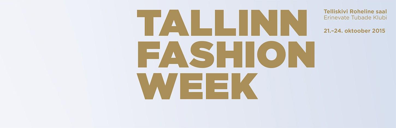 Tallinn Fashion Week 21.-24. oktoobril Tallinnas, Telliskivi loomelinnakus