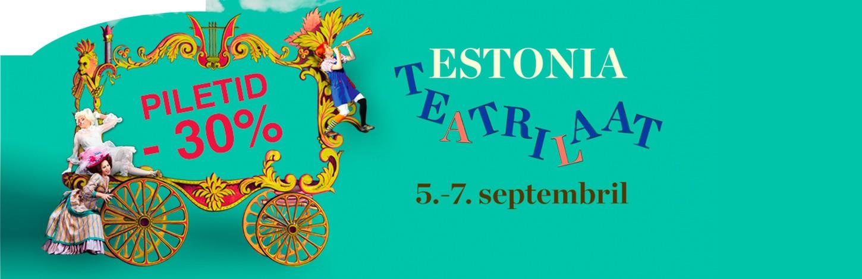 5. septembril kell 12 algab kolm päeva kestev festival 'Estonia teatrilaat'