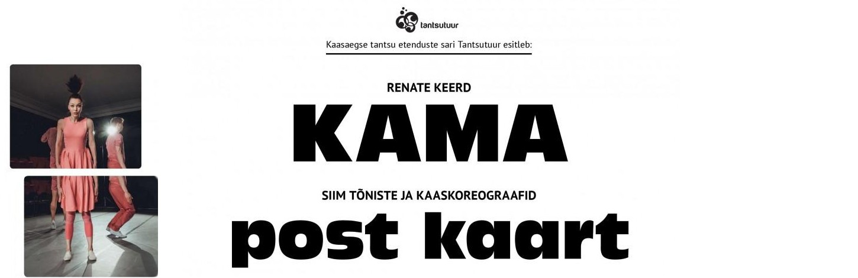 KAASAEGSE TANTSUETENDUSTE SARI TANTSUTUUR 'POSTKAART'/'KAMA'
