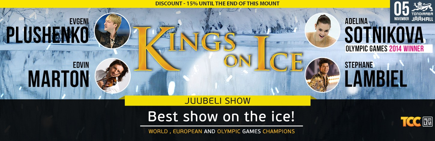 'KINGS ON ICE' with a jubilee program in Tallinn !