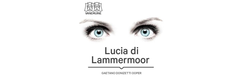Vanemuises esietendub Donizetti ooper 'Lucia di Lammermoor'
