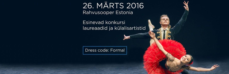 ГАЛА-КОНЦЕРТ и ЦЕРЕМОНИЯ НАГРАЖДЕНИЯ 'Tallinn International Ballet Competition'