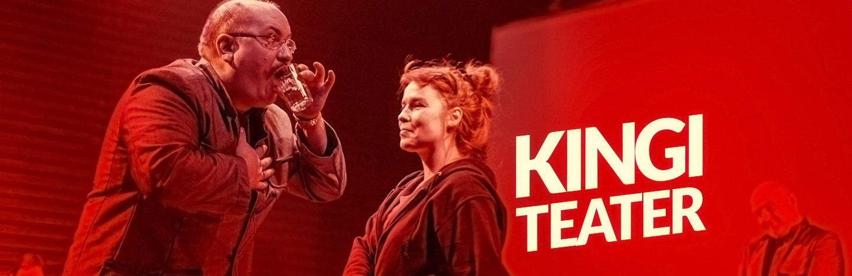 Kingi teater! 10 euroga!