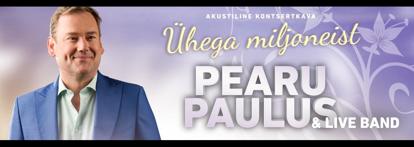 Pearu Paulus & live band suvisele kontserttuurile piletid nüüd müügil!